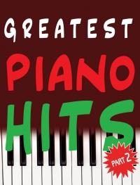 GREATEST PIANO HITS. ЧАСТИНА 2. Упорядник С. Громова