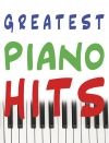 GREATEST PIANO HITS. Упорядник С. Громова